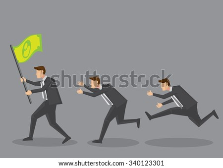 Followers running after cartoon businessman carrying a money flag. Creative vector illustration for financial and wealth concept isolated on grey background. - stock vector