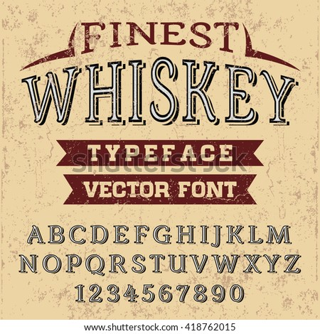 Font. Typeface. Script. Finest Whiskey typeface - vector font