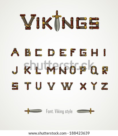 Font. Viking style.Medieval weapons. Game icons. Viking emblem. Cartoon weapons alphabet. Vector letters. - stock vector