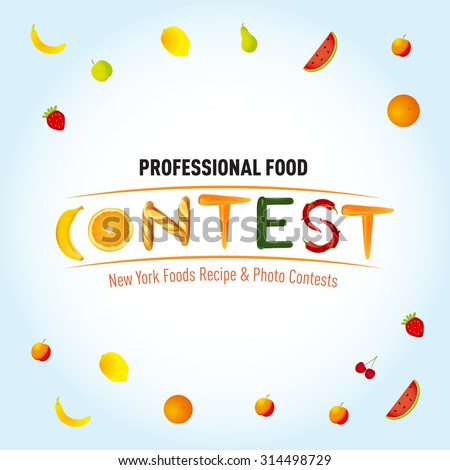 Food contest banner or advertisement template. Fruits, vegetables, baguette in word Contest. Vector illustration. - stock vector