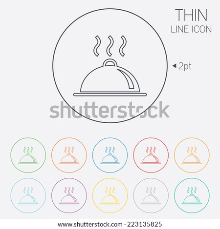 Food platter serving sign icon. Table setting in restaurant symbol. Hot warm meal. Thin line circle web icons with outline. Vector - stock vector