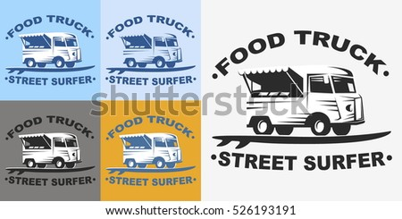 Food truck emblems and logo with surf board. Street surfer food truck. Multicolored set of logos of Food truck. Vector illustration