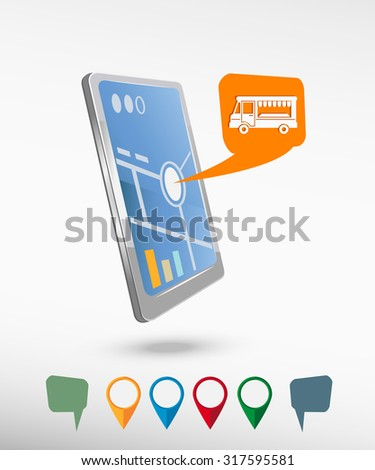 Food truck icon and perspective smartphone vector realistic. Set of bright map pointers for printing, website, presentation element and application mock up.   - stock vector