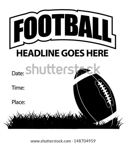 Football event invitation or announcement. EPS 10 vector, grouped for easy editing. No open shapes or paths.