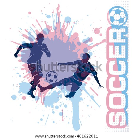 Football match, kick a ball,  composition grunge style, vector illustration
