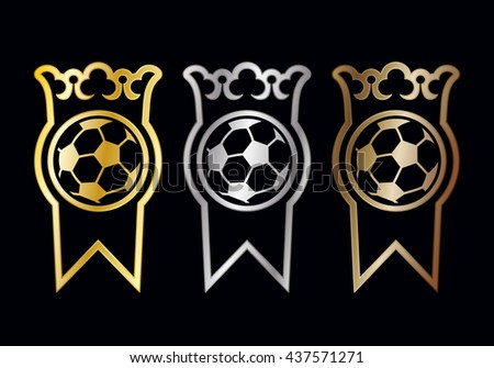 Football medals or award ribbons for winners with a crown over a soccer ball and ribbon in gold, silver and bronze for first second and third placements, vector illustration - stock vector