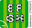 Football (soccer) vector set of letters. The capital letters E, F, G, H. Eps 8. - stock