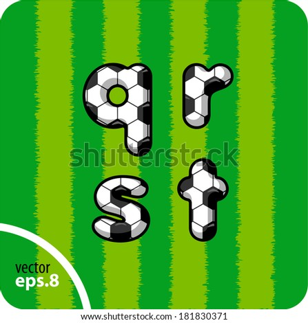 Football (soccer) vector set of letters. The lowercase letters q,r,s,t. Eps 8. The rest of uppercase and lowercase letters, symbols and numbers of the alphabet in my portfolio. - stock vector
