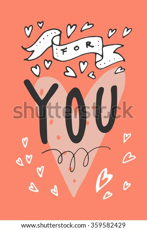 For You. Vector hand written vintage greeting card with a hart and a ribbon. Lovely Valentine's Day hand drawn postcard. - stock vector