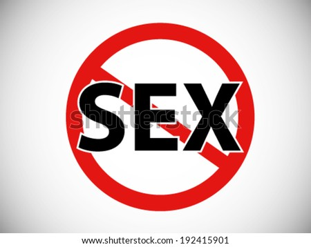 Forbidden Symbol No Sex - stock vector