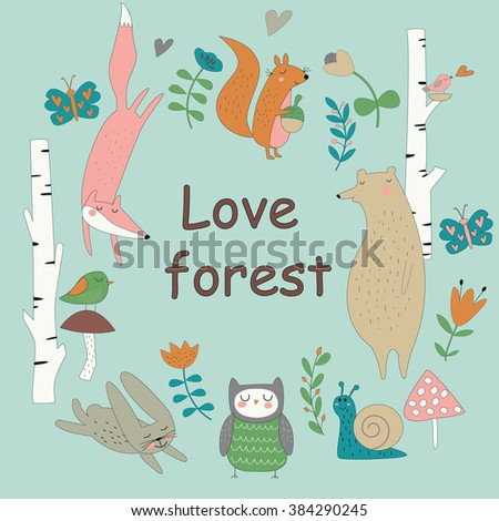 Forest background with cute fox, bear, squirrel, owl, bunny, snail, birds and flowers in cartoon style. 'Love forest' poster - stock vector