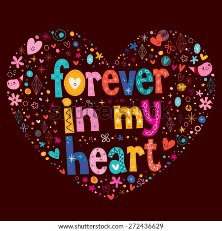 Forever in my heart love vector - stock vector