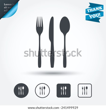 Fork, knife, tablespoon sign icon. Cutlery collection set symbol. Circle and square buttons. Flat design set. Thank you ribbon. Vector - stock vector