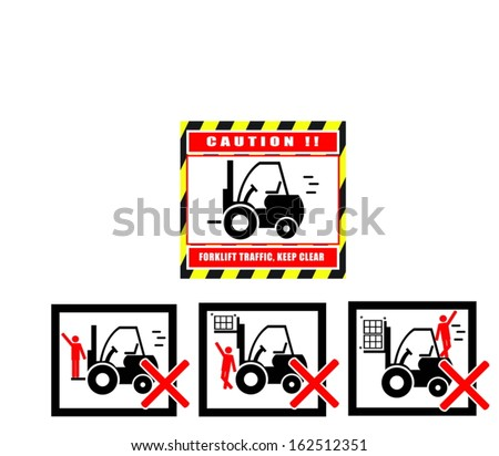 Forklift caution keep clear traffic warning - stock vector