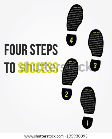 Four foot steps to success concept for layout, brochure,web design or presentation in vector. - stock vector