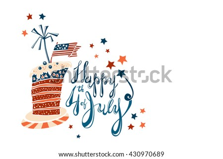 Fourth of July Cartoon Vector Lettering with striped cake