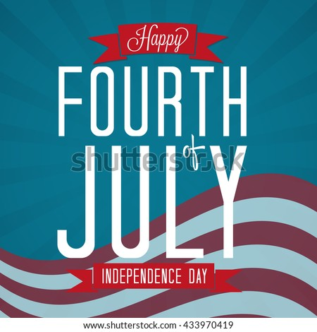 Fourth of July Vector Illustration with Banners and Stars and Flag.