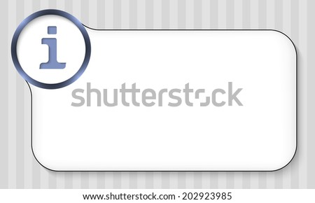 frame for any text with info symbol - stock vector