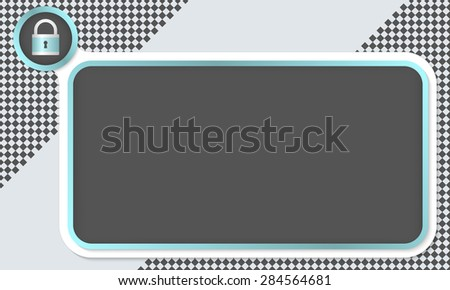 Frame for your text and padlock - stock vector