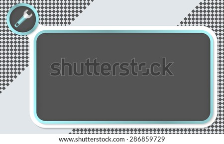 Frame for your text and spanner - stock vector