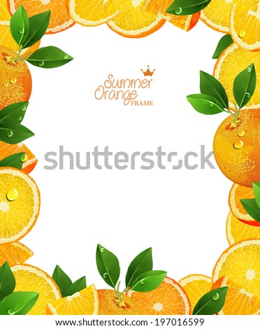 Frame of oranges and slices. Summer poster. Orange juice. - stock vector