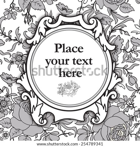 Frame over floral background. Flourish border. Decorative card. Flower seamless pattern. - stock vector