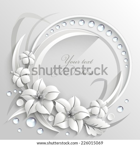 Frame with 3D white flowers and drops - stock vector