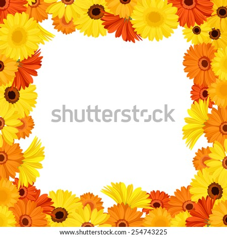 Frame with orange and yellow gerbera flowers. Vector illustration. - stock vector