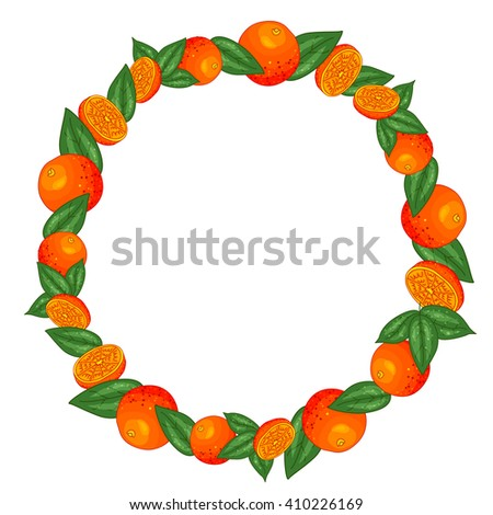 Frame with ripe bright oranges and leaves. Vector illustration. Citrus wallpaper, ornamental background. Fruit vegetarian frame - for food design, wrapping, concept, decoration. - stock vector