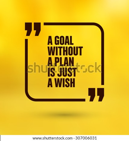 Framed Quote on Yellow Background - A goal without a plan is just a wish - stock vector