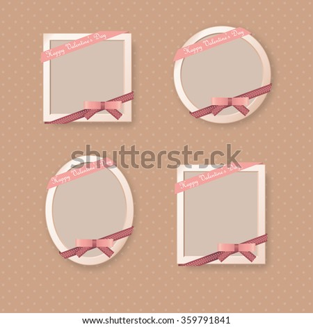 Frames with Bow, Ribbons, shadow and text Happy Valentine's Day on polka dot Background - stock vector