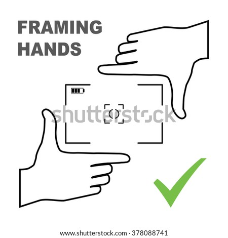 Framing hands as a template for photo design. Nice frame made from fingers. Vector perspective view illustration. - stock vector
