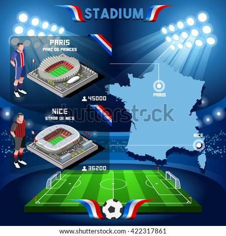 France stadium infographic Paris Parc de Prince and Stade de Nice. Soccer Building Stadium Players Athletes.Vector France 2016.EURO Championship Football Game.Soccer International Match Illustration - stock vector