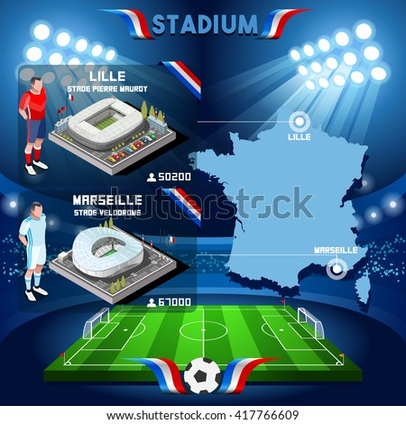 France stadium infographic Stade de Lille and Marseille.Soccer Building Stadium Players Athletes.Vector France 2016. EURO Championship Football Game.Soccer International Match Illustration. - stock vector