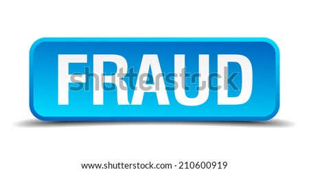 fraud blue 3d realistic square isolated button - stock vector