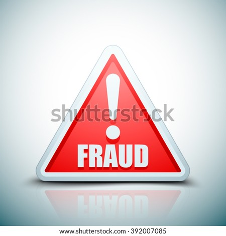 Fraud Danger Hazard sign - stock vector