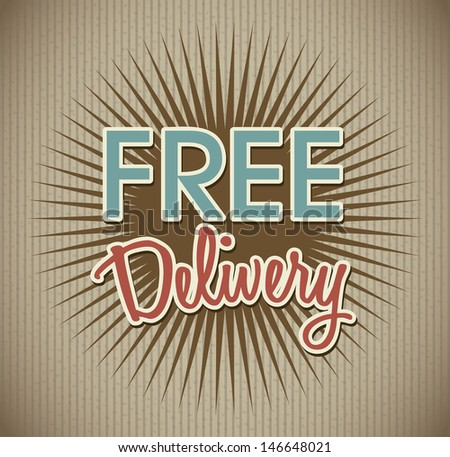free delivery over vintage background vector illustration  - stock vector