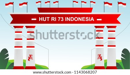 Free Gate Design 2 Special Indonesia Independence Day 73 TH Flag red and white