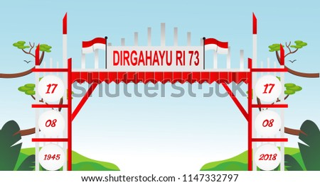 Free Gate Design 7 Special Indonesia Independence Day 73 th Flag red and white
