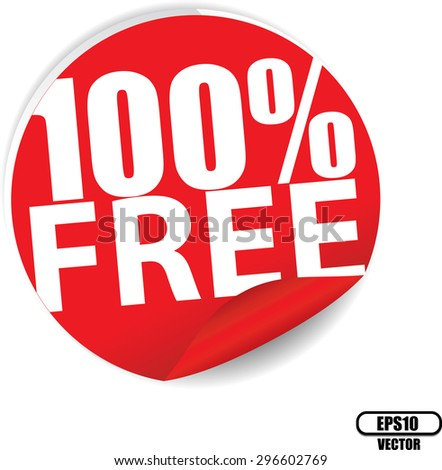Free 100 percent text on red sticker, label, sign and icon - Vector illustration. - stock vector