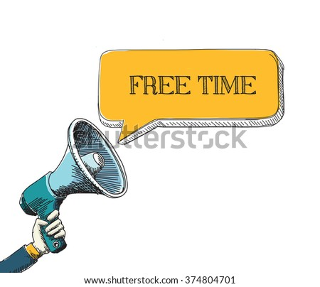 FREE TIME word in speech bubble with sketch drawing style - stock vector