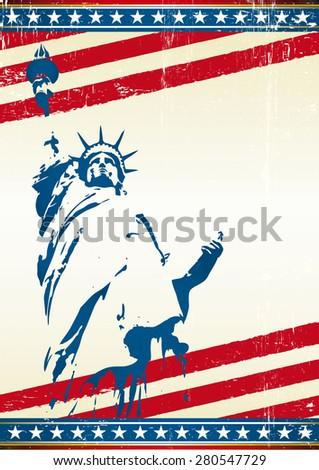 Freedom. A grunge poster with the statue of liberty in New York city. Symbol of freedom in the USA  - stock vector