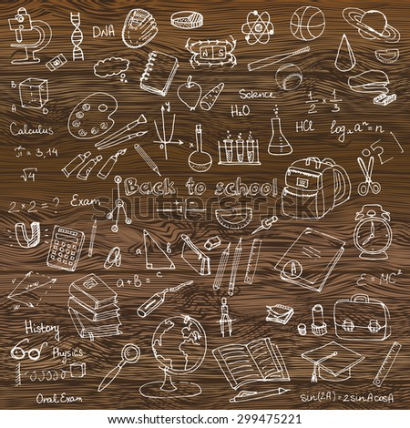 Freehand drawing school items, Back to School. Hand drawing set of school supplies sketchy doodles vector illustration, doodles, science, physics, calculus, oral exam, history, biology, Wood texture - stock vector