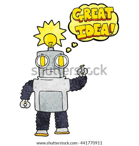 freehand drawn thought bubble textured cartoon robot with great idea - stock vector