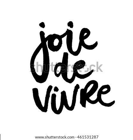 french expression joy living hand drawn stock photo photo vector
