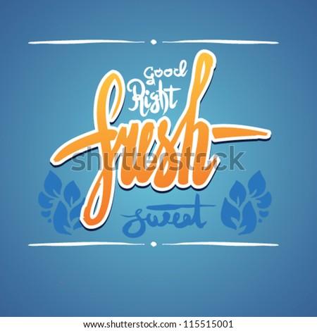 fresh art label. vector lettering - stock vector