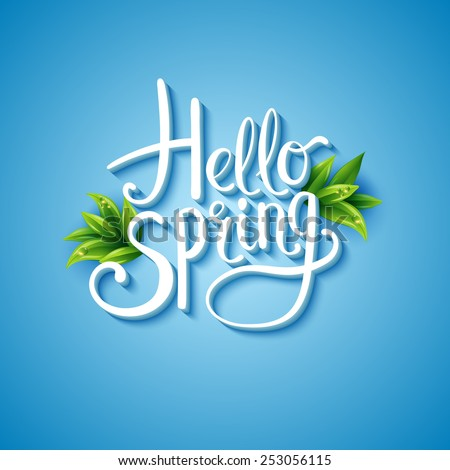 Fresh blue Hello Spring background with flowing white text and green leaves over a glowing graduated blue square background , vector illustration. - stock vector