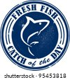 Fresh Fish Catch of the Day Stamp - stock vector