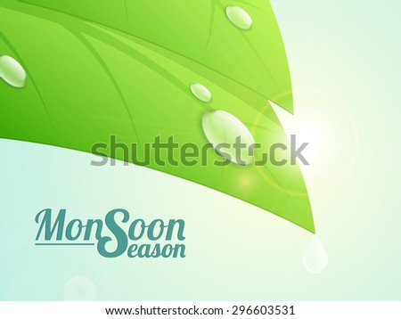 Fresh green leaf with water drop on shiny background for Monsoon Season concept. - stock vector