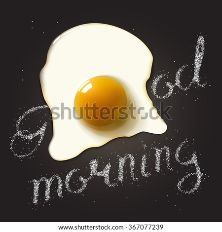 Fried egg in a frying pan with Good Morning salt lettering. Breakfast healthy background. Vector illustration - stock vector